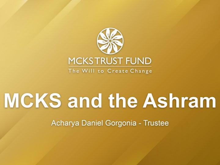 MCKS & The Ashram