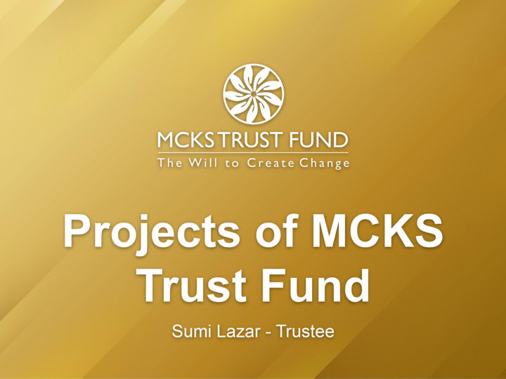 Projects of MCKS Trust Fund